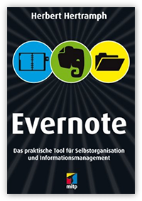 Evernote - Das Buch von H. Hertramph